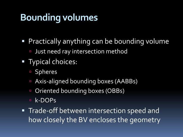 Bounding volumes