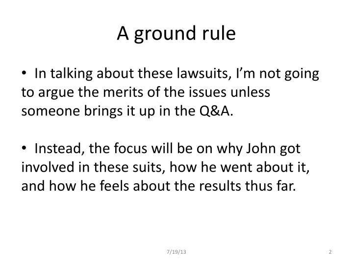 A ground rule