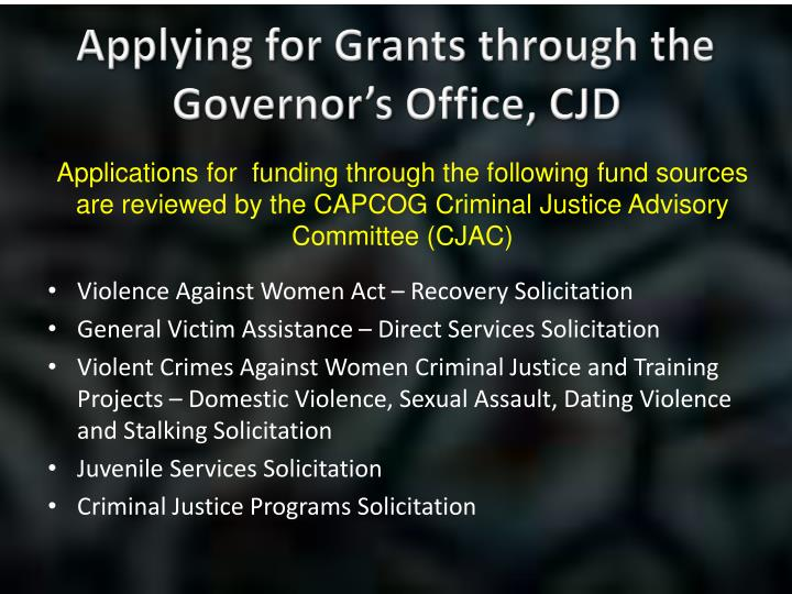 Applying for Grants through the Governor's Office, CJD