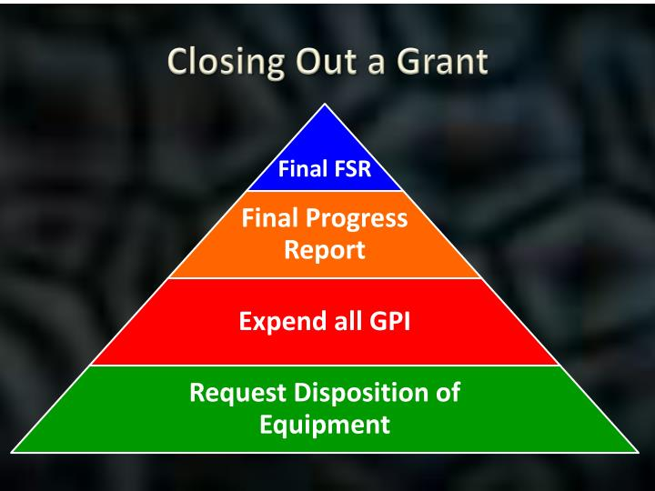 Closing Out a Grant