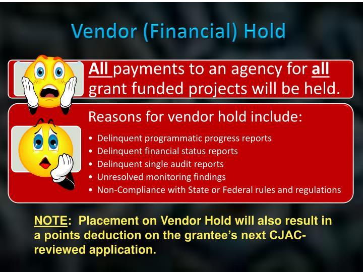 Vendor (Financial) Hold