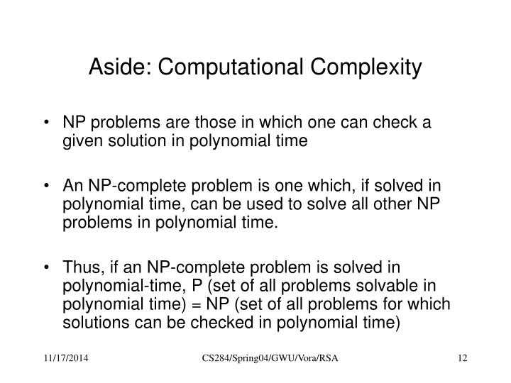 Aside: Computational Complexity