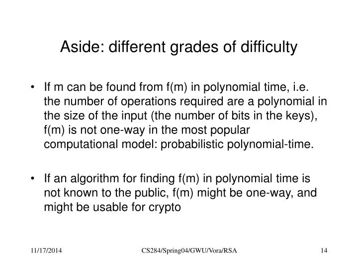 Aside: different grades of difficulty