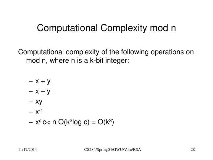 Computational Complexity mod n