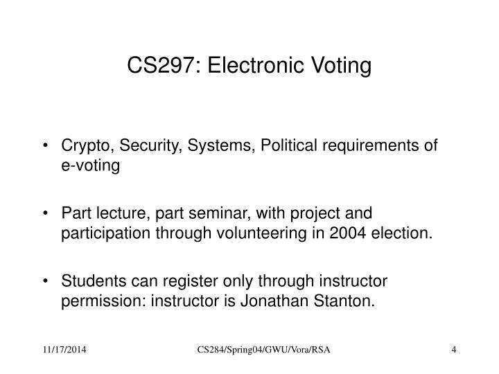 CS297: Electronic Voting