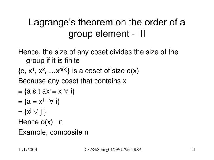 Lagrange's theorem on the order of a group element - III