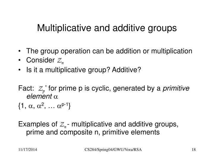 Multiplicative and additive groups