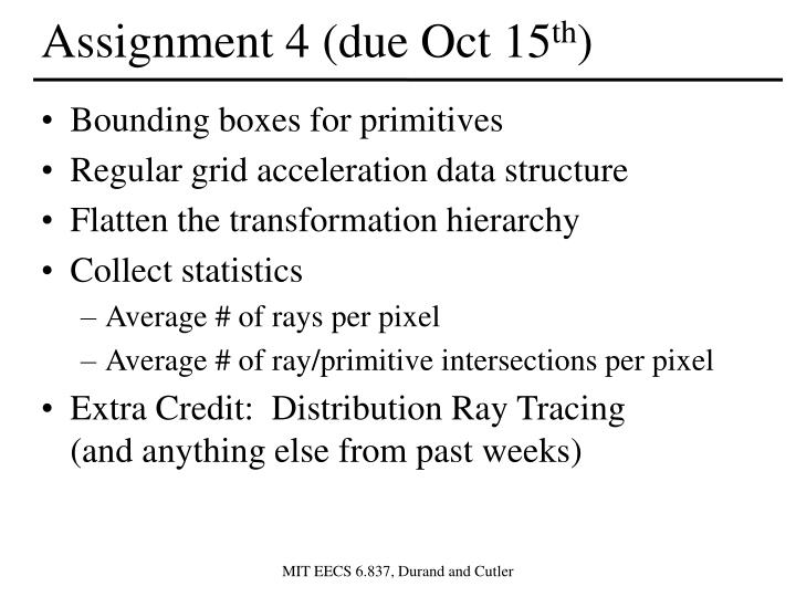 Assignment 4 (due Oct 15
