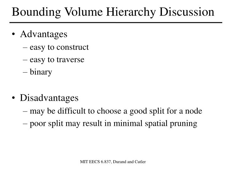Bounding Volume Hierarchy Discussion