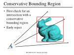 conservative bounding region