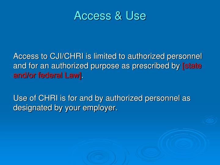 Access & Use