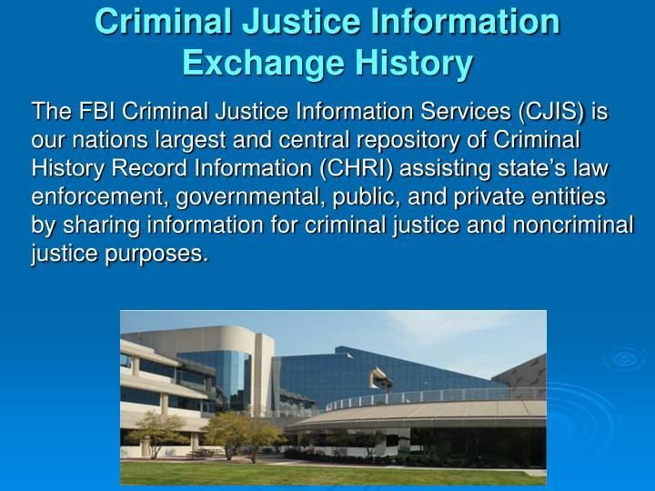 Criminal Justice Information Exchange History