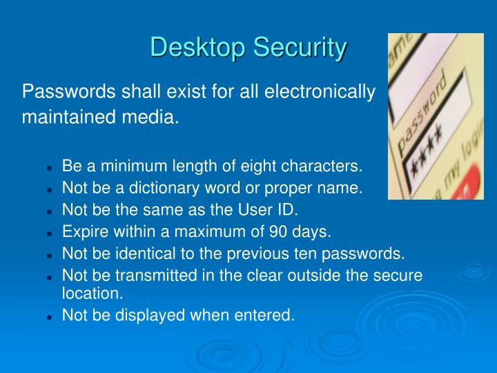 Passwords shall exist for all electronically