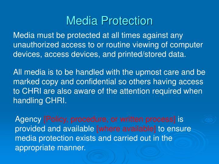 Media Protection