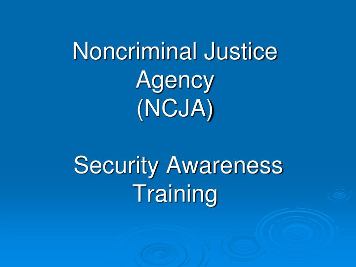 Noncriminal Justice Agency