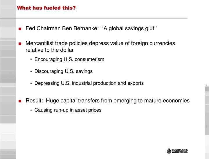 """Fed Chairman Ben Bernanke:  """"A global savings glut."""""""