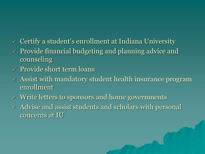 Certify a student's enrollment at Indiana University