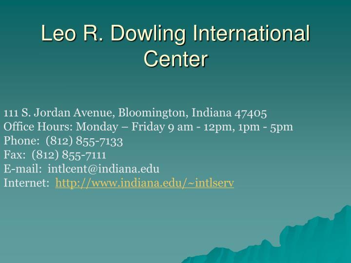 Leo R. Dowling International Center
