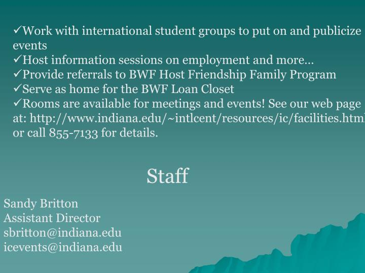 Work with international student groups to put on and publicize events