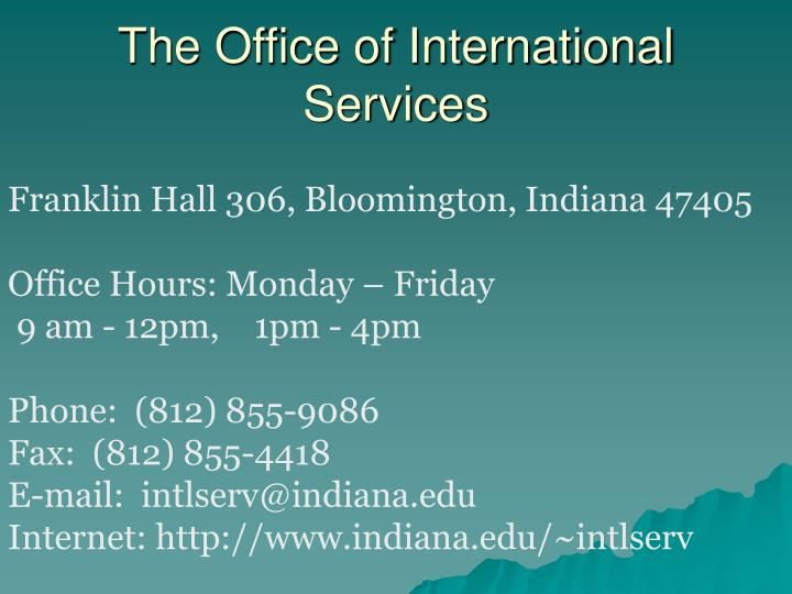 The Office of International Services