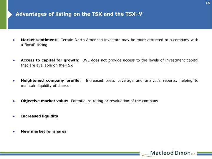 Advantages of listing on the TSX and the TSX–V