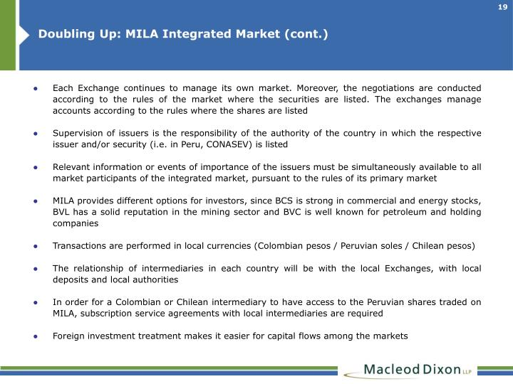 Doubling Up: MILA Integrated Market (cont.)