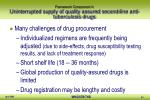 framework component 4 uninterrupted supply of quality assured second line anti tuberculosis drugs