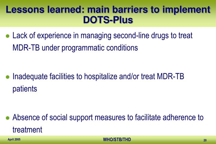Lessons learned: main barriers to implement DOTS-Plus