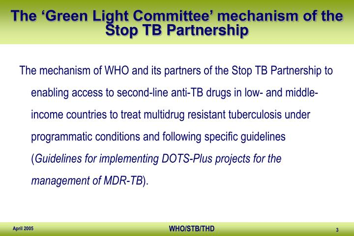The green light committee mechanism of the stop tb partnership