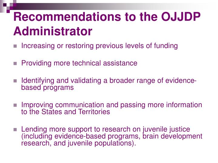Recommendations to the OJJDP Administrator