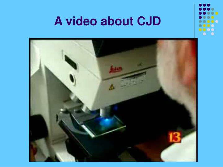 A video about CJD