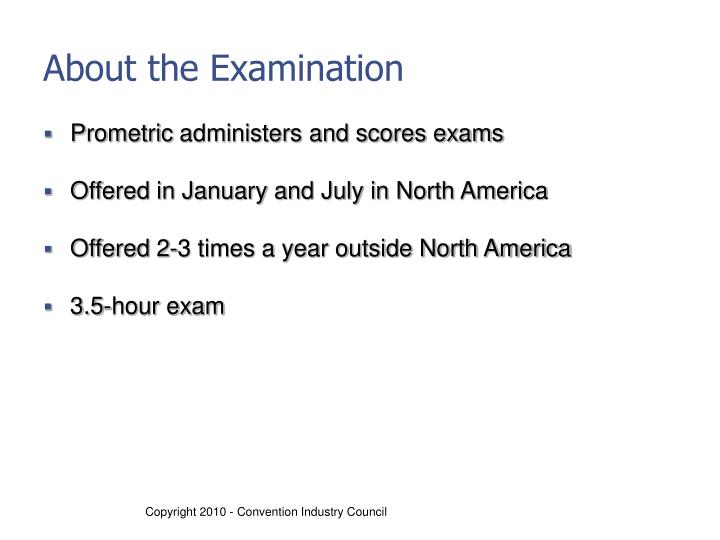 About the Examination