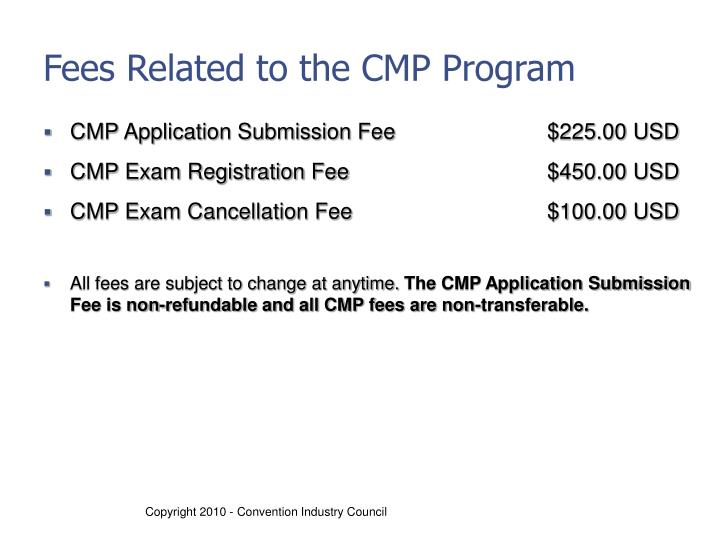 Fees Related to the CMP Program