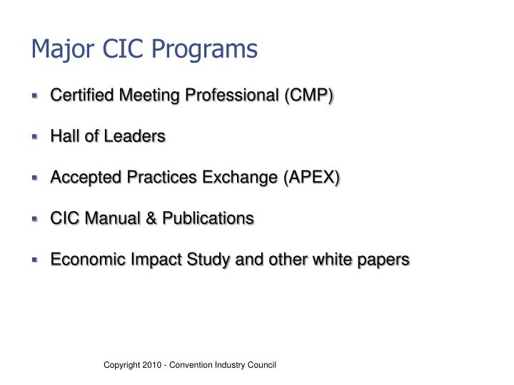 Major CIC Programs