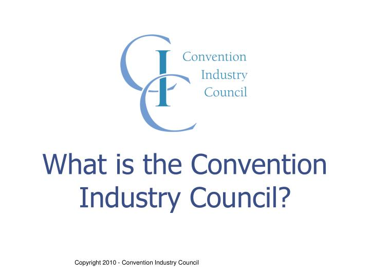 What is the Convention Industry Council?
