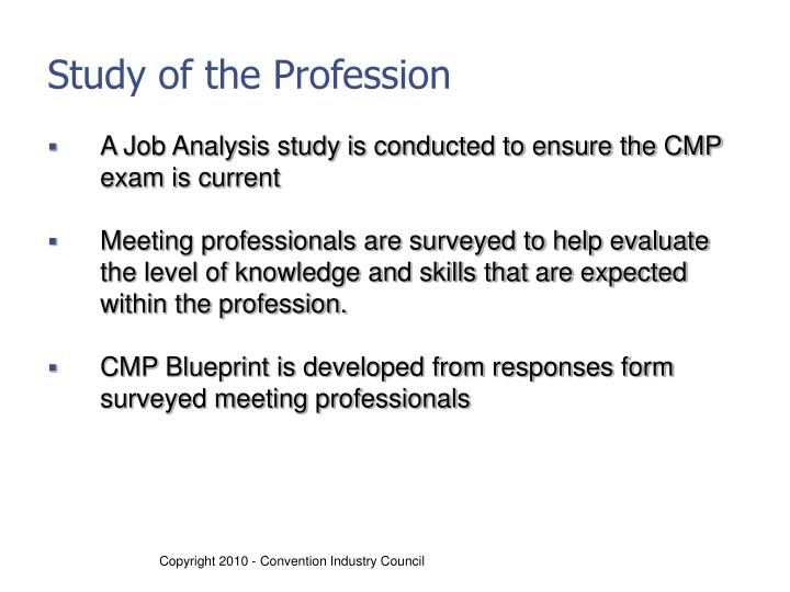 Study of the Profession