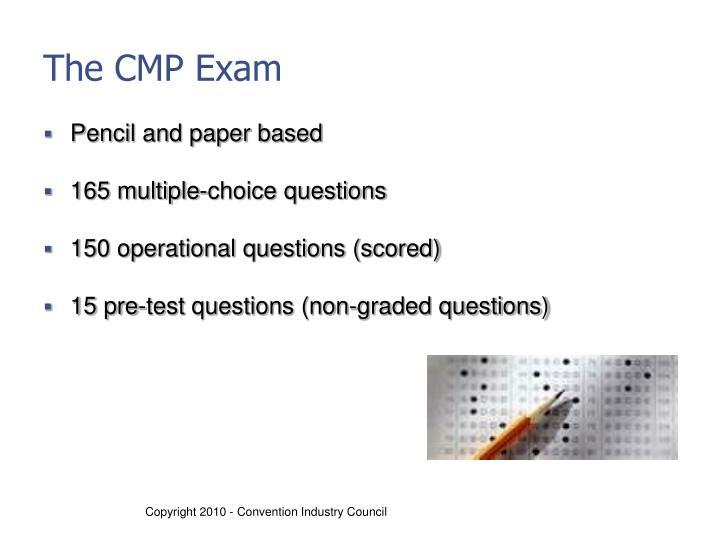 The CMP Exam