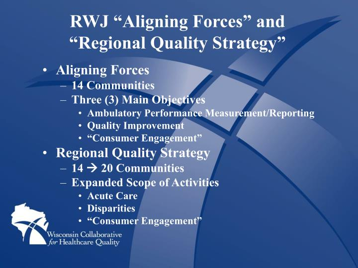 """RWJ """"Aligning Forces"""" and"""