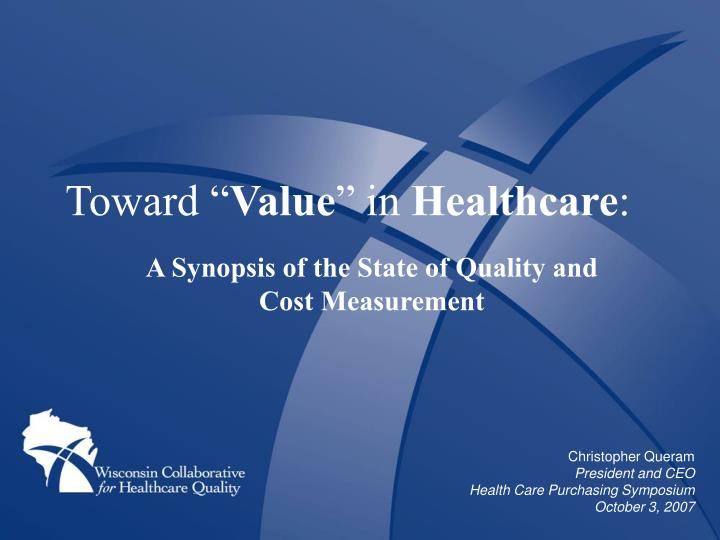 toward value in healthcare
