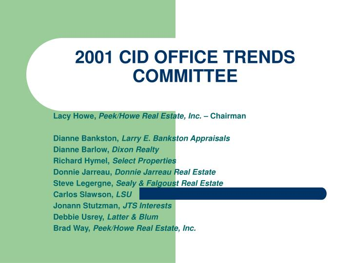 2001 CID OFFICE TRENDS COMMITTEE