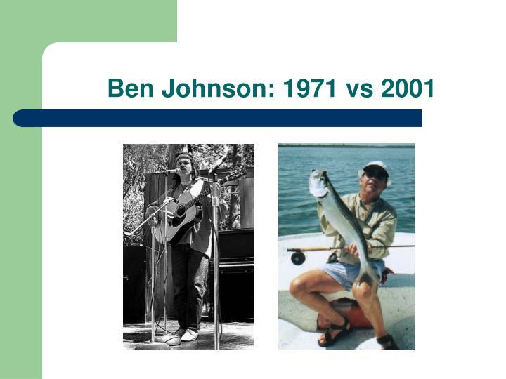 Ben Johnson: 1971