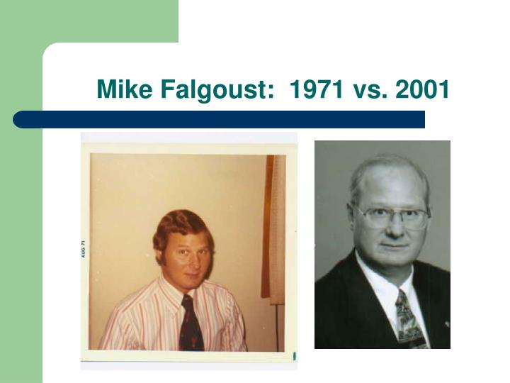 Mike Falgoust:  1971