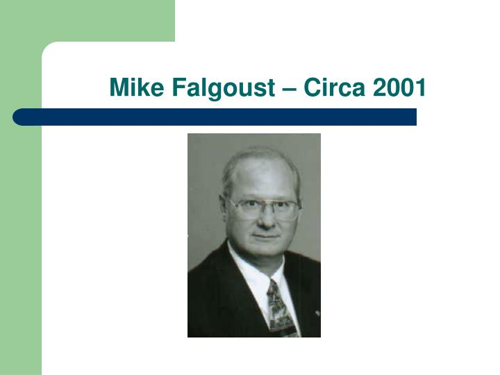 Mike Falgoust – Circa 2001