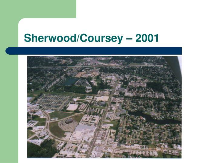 Sherwood/Coursey – 2001
