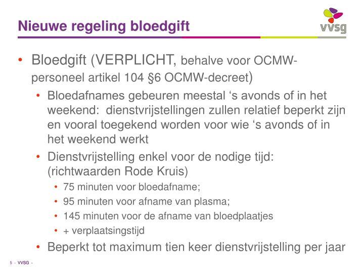 Nieuwe regeling bloedgift