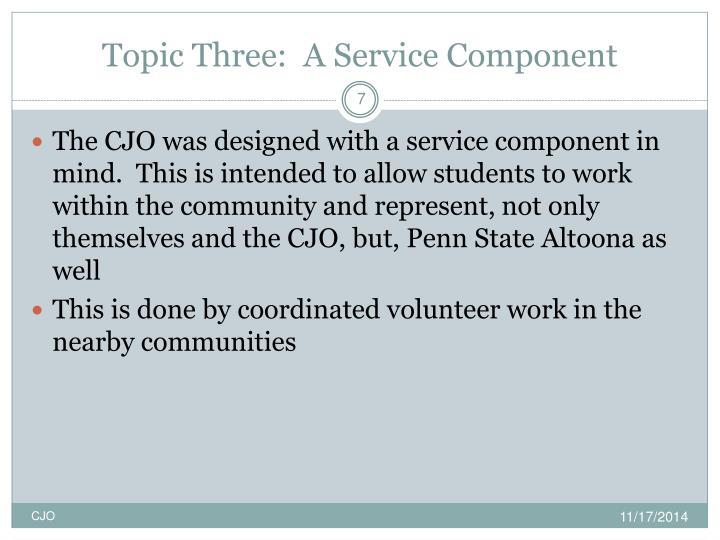 Topic Three:  A Service Component