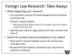 foreign law research take aways
