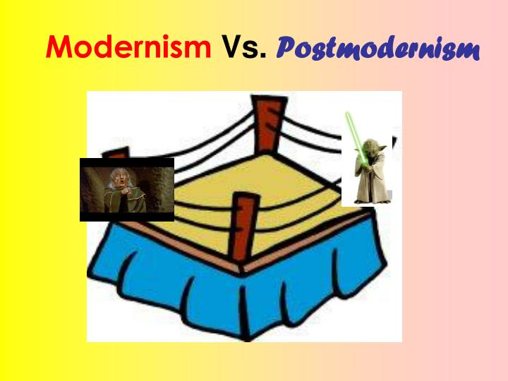 modernism vs postmodernism