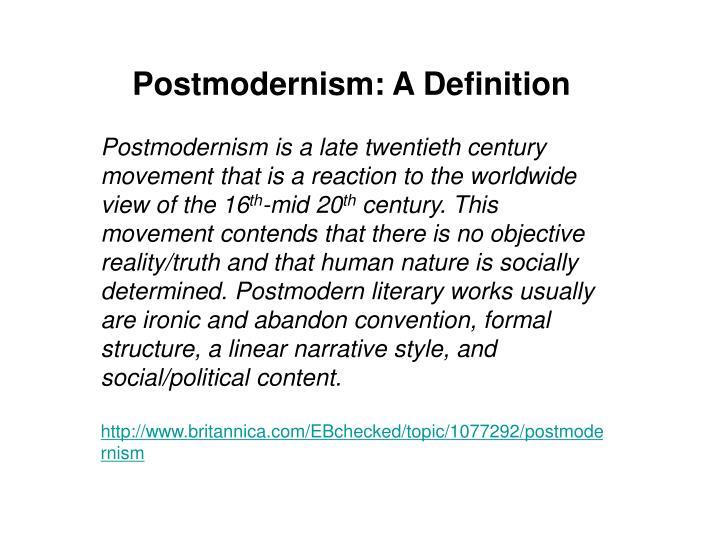 Postmodernism: A Definition