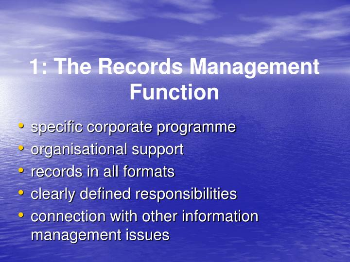 1: The Records Management Function